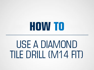 How To Use An M14 Fit Diamond Tile Drill